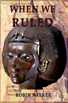 When We Ruled (Robin Walker)