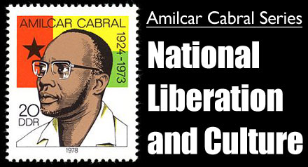 National Liberation and Culture [Amilcar Cabral Series]