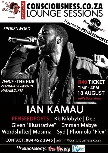 Evening of Spokenword with IAN KAMAU - Consciousness.co.za Lounge Session hosted by PENSEEDPOETS