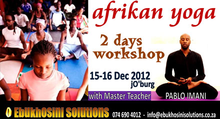 2-day intense workshop on AFRIKAN YOGA™ with international Master Teacher Pablo Imani