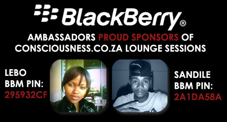 Blackberr Ambassadors - Proud Sponsors of Consciousness.co.za Lounge Sessions