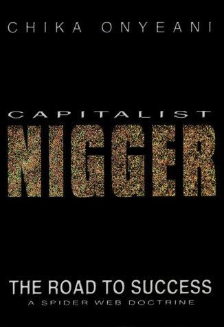Capitalist Nigger by Chika Onyeani