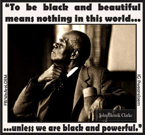Black and Powerful - John Henrik Clarke