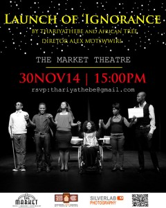 Launch of Play: Ignorance - 30 November 2014