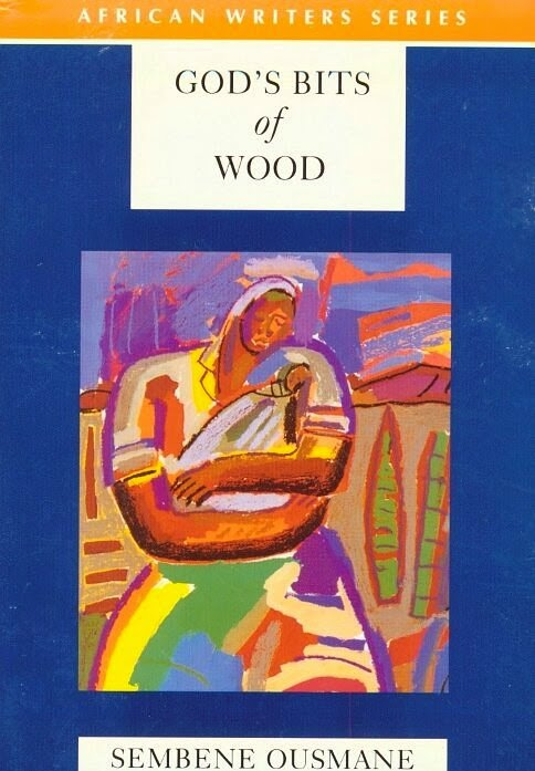 God's bits of Wood- Sembene Ousmane