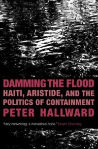 Damming The Flood - Peter Hallward