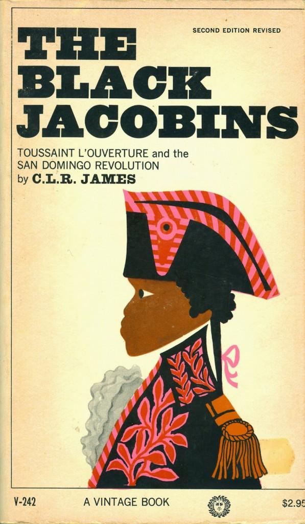 The Black Jacobins - C.L.R James