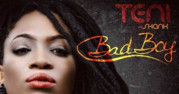 Teni feat. Shank - Bad Boy