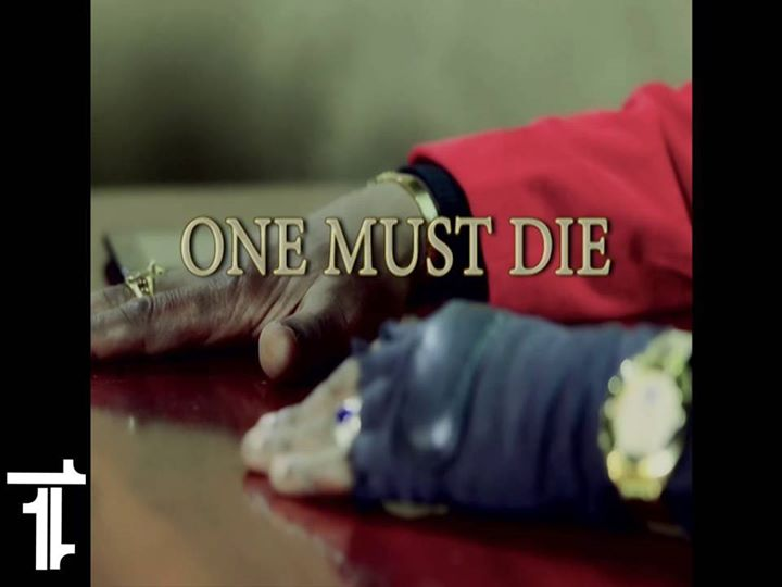 one must die